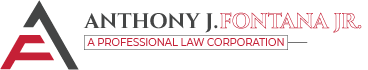 Anthony J. Fontana Jr., A Professional Law Corporation